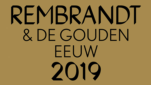 2019 - Rembrandt and the Dutch Golden Age